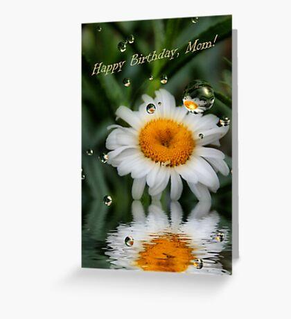 Happy Birthday, Mom! Greeting Card