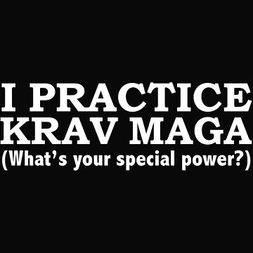 KRAV MAGA What's your special power Martial Arts by losttribe