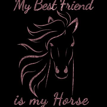 Horse Lover My Best Friend is My Horse Equestrian by KanigMarketplac