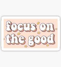 Auf das Gute fokussieren Sticker