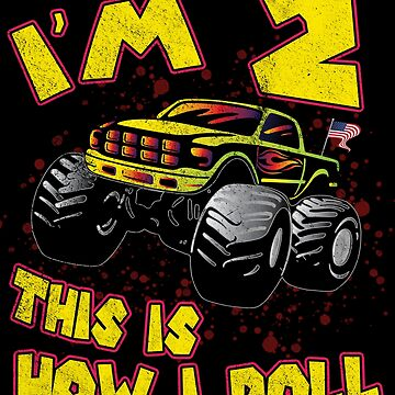 2nd Birthday This Is How I Roll Monster Truck Gift by NiceTeee