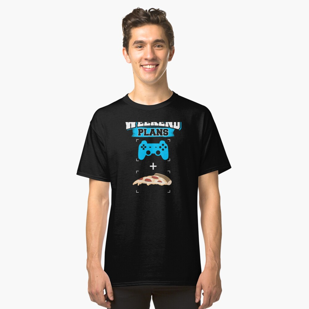 Funny Gaming Pizza Weekend Plans Gamer Blue Classic T-Shirt