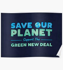 Climate Change - Support the Green New Deal Poster