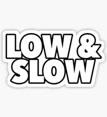 Low & Slow Sticker