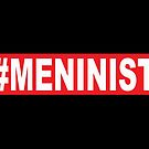 Meninist by chrissyonahype