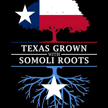 Texan Grown with Somali Roots by ockshirts
