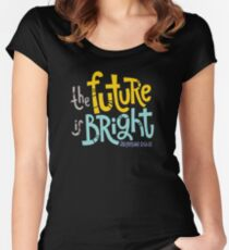Jeremiah 29:11 Tshirt - The Future is Bright Women's Fitted Scoop T-Shirt