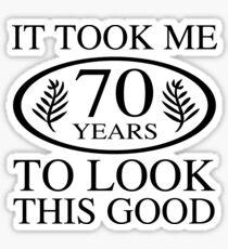 Funny 70th Birthday Sticker
