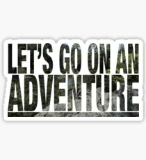 Pegatina Let's Go On An Adventure