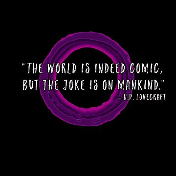 The world is indeed comic, but the joke is on mankind by PugnaciousPress
