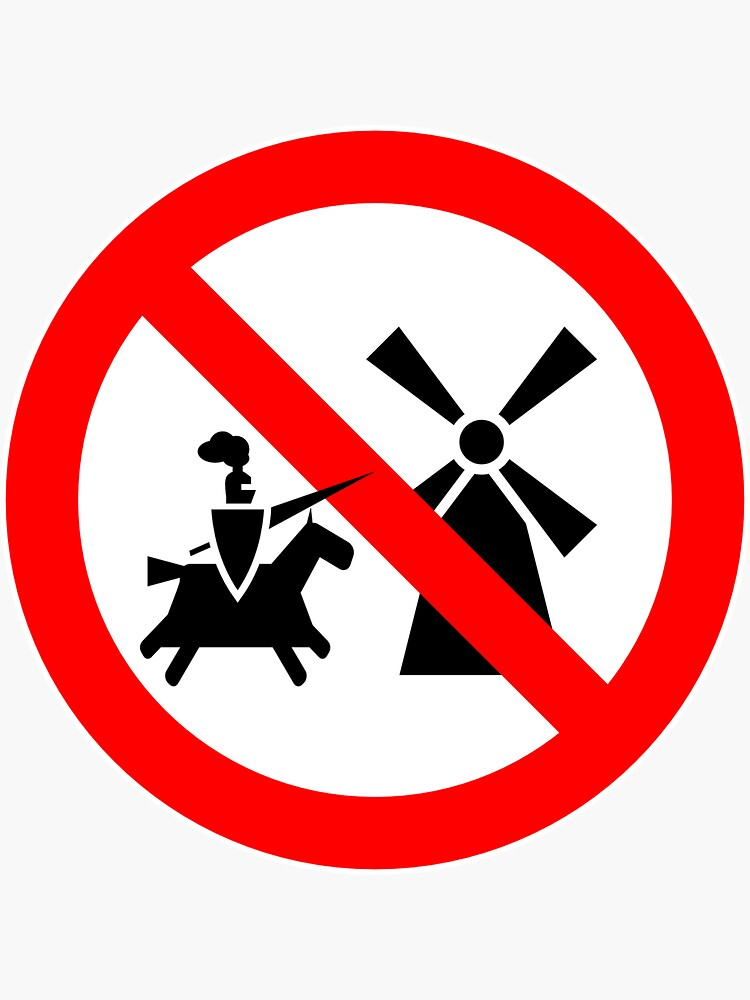 Tilting At Windmills Prohibited by Alibarbarella