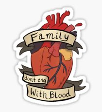 Supernatural - Family Don't End With Blood Sticker