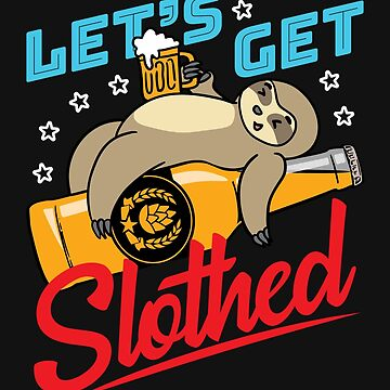 Sloth 4th Of July Let's Get Slothed by jaygo