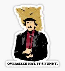 Turd Ferguson Oversized Hat Sticker