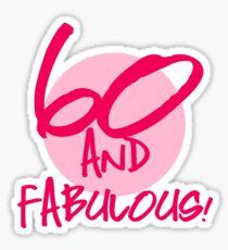 Fabulous 60th Birthday Sticker