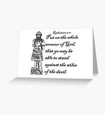 EPHESIANS 6:11  ARMOUR OF GOD Greeting Card