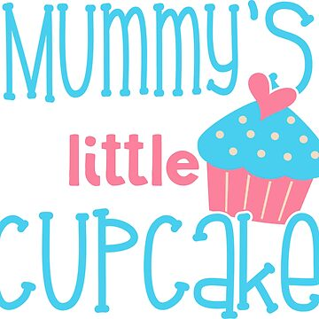 Mummys Little Cupcake by DeMaggus