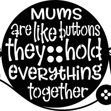 Mum Like Buttons by DeMaggus