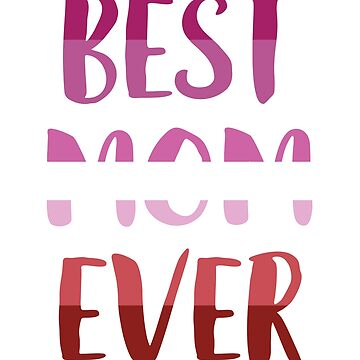 Best Mom Ever T-Shirt LGBT Lesbian Pride Gift by BlueBerry-Pengu