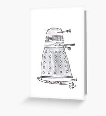 Doctor Who - Exterminate. Greeting Card