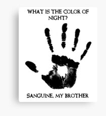 Sanguine My Brother Canvas Print