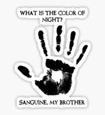Sanguine My Brother Sticker