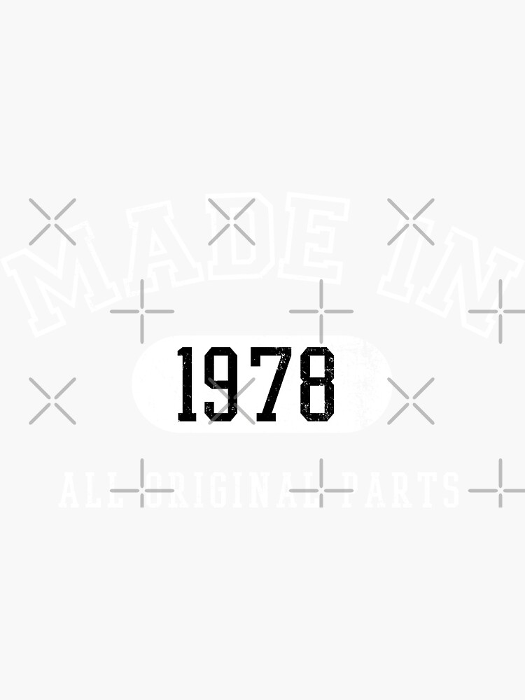 MADE IN 1978 by Giftyshirt