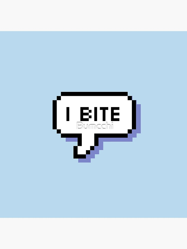 I Bite - Pixel Speech Bubble (Blue) by Bumcchi