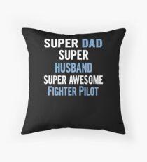 Super Dad, Super Husband, Super Awesome Fighter Pilot Bodenkissen