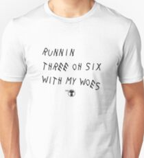 Runnin' 306 With My Woes Unisex T-Shirt