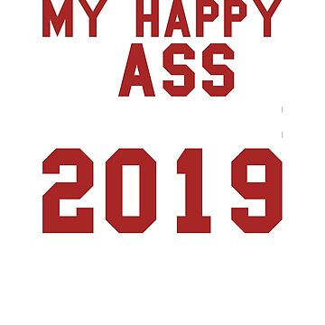 My Happy Class Is Outta Here 2019 by TrendJunky