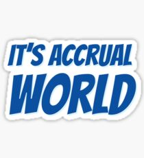 It's accrual world Sticker
