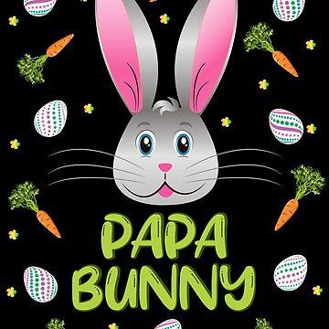 Papa Bunny Easter Rabbit Carrot Egg Hunt Men Adult Gift by ZNOVANNA