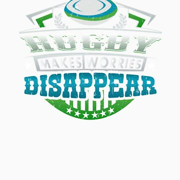 Rugby Makes Worries Disappear Athlete Gift by orangepieces