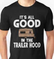 5ecfff50d It's All Good In The Trailer Hood Slim Fit T-Shirt