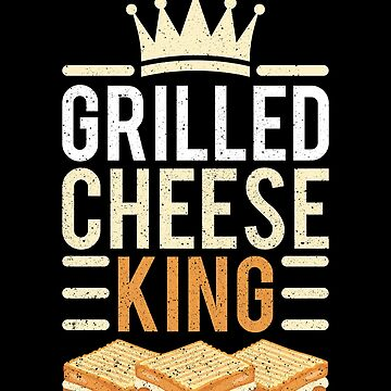 Grilled cheese king crown sandwich T-shirt by mjacobp