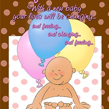 Humorous Congratulations on First Baby! by graphicdoodles