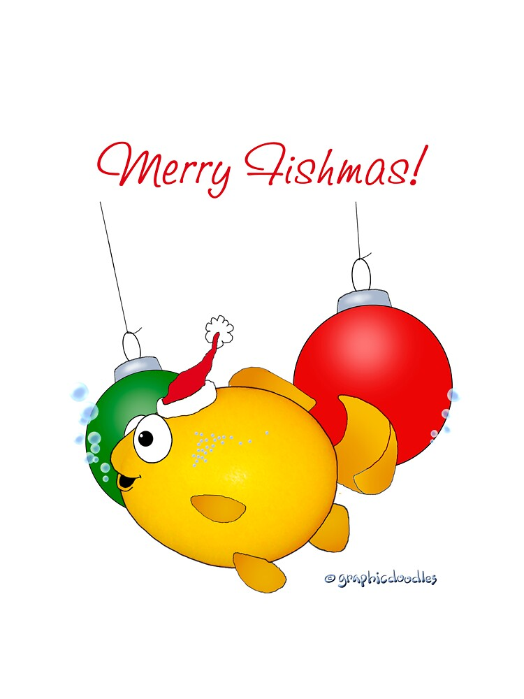 Merry Fishmas! Goldfish Christmas. by graphicdoodles
