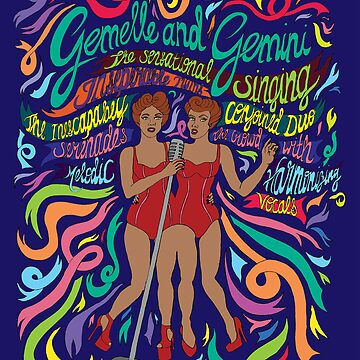Gemelle and Gemini the sensational singing inseperable twins by SirenDesigns