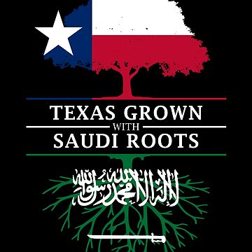 Texan Grown with Saudi Roots by ockshirts