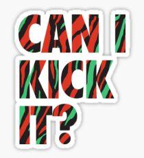 Just Kick It?  Sticker
