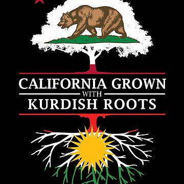 California Grown with Kurdish Roots by ockshirts