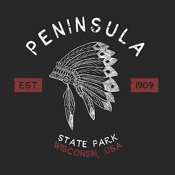 Peninsula State Park Wisconsin Souvenirs WI by fuller-factory