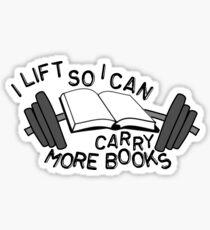 Ich erhöhe, damit ich mehr Bücher tragen kann Sticker
