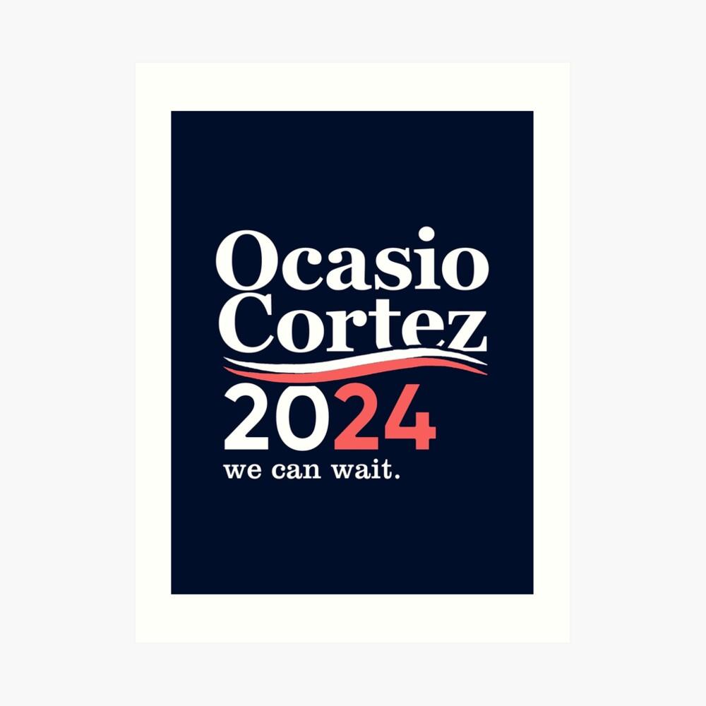 Alexandria Ocasio Cortez (AOC) 2024, wir können warten Kunstdruck
