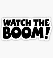 Pegatina WATCH THE BOOM!