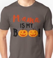 Mama Is My Boo Funny Halloween Toddler Design - Perfect Gift Unisex T-Shirt