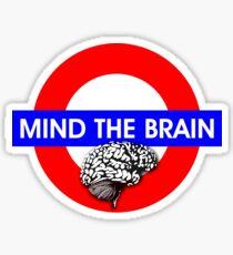 Mind the Brain Sticker
