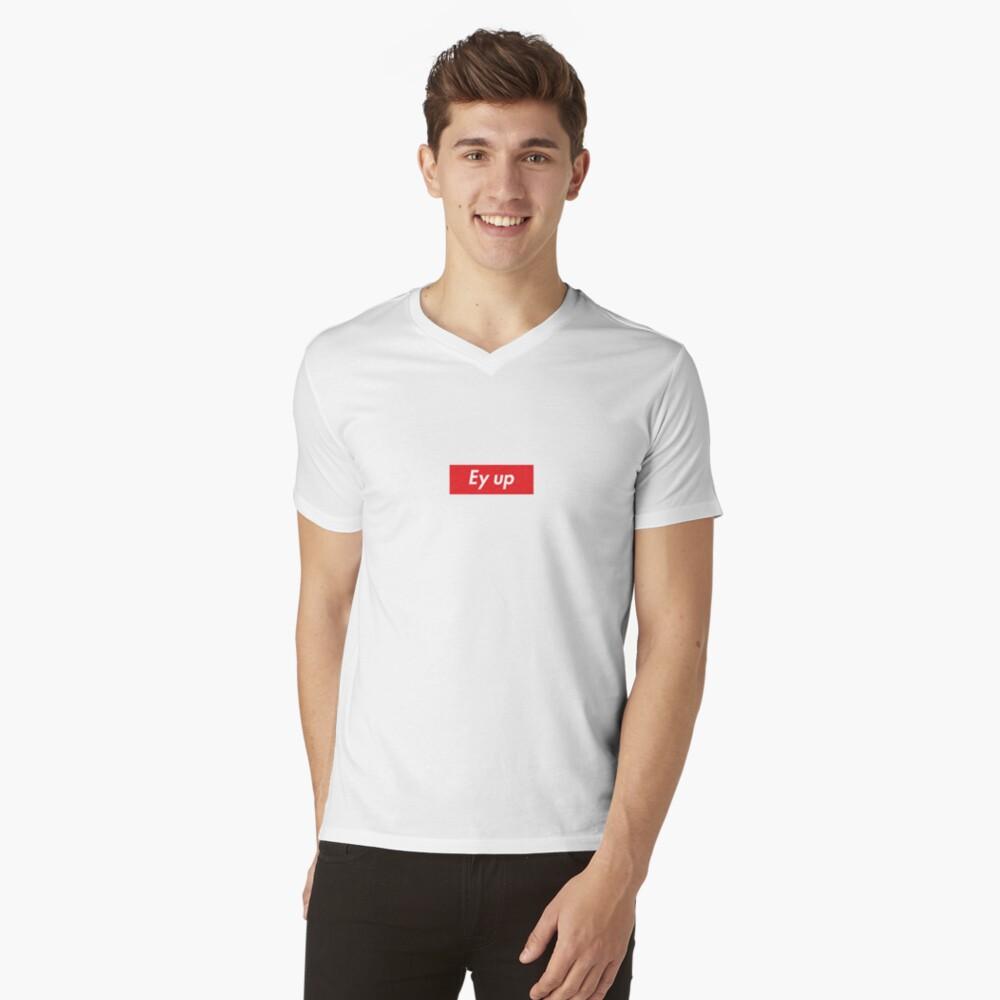 Ey up / Eyup V-Neck T-Shirt