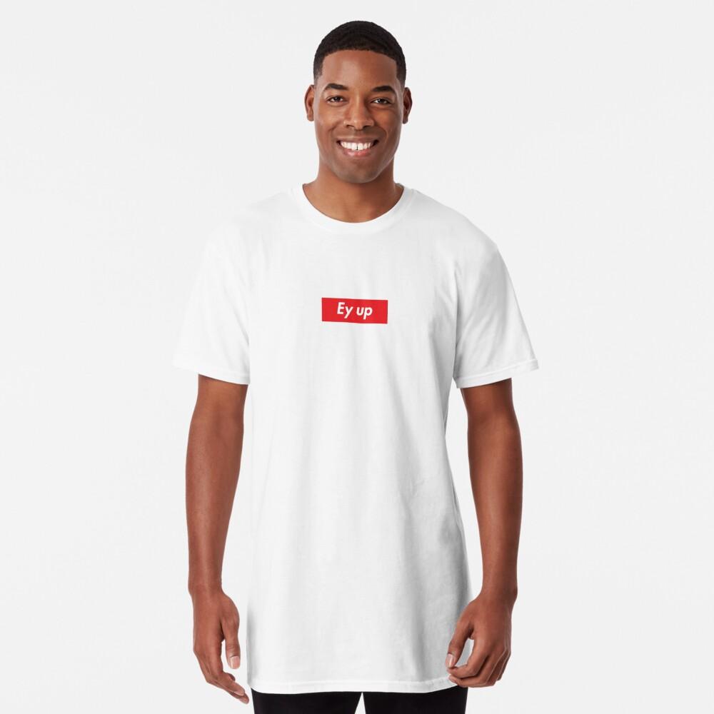 Ey up / Eyup Long T-Shirt